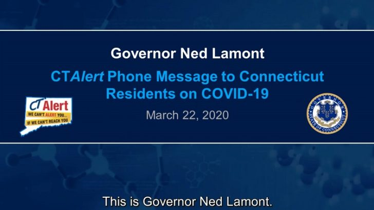 "Lamont uses CTAlert system to urge residents to ""stay safe, stay home"""